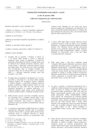 Náhled odkazu http://eur-lex.europa.eu/LexUriServ/LexUriServ.do?uri=OJ:L:2006:394:0010:0018:CS:PDF
