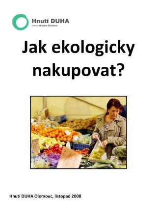 Náhled odkazu http://olomouc.hnutiduha.cz/data/publications/jak-ekologicky-nakupovat-aktualizace-2009.pdf